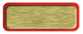 Blank Brushed Gold Nametag with a Red Metal Border