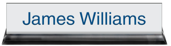 White Plastic Plate with Blue Text, Black Acrylic Deskplate