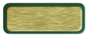 Blank Brushed Gold Nametag with a Green Metal Border