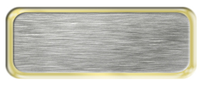 Blank Brushed Silver Nametag with a Shiny Gold Metal Border