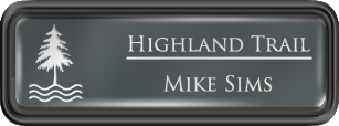 Framed Name Tag: Black Plastic (rounded corners) - Smoke Grey and White Plastic Insert with Epoxy