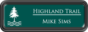 Framed Name Tag: Black Plastic (rounded corners) - Evergreen and White Plastic Insert