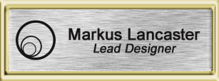 Framed Name Tag: Gold Plastic (squared corners) - Brushed Aluminum and Black Plastic Insert with Epoxy