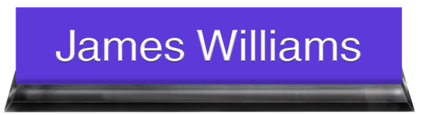 Purple Plastic Plate with White Text, Black Acrylic Deskplate