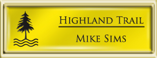 Framed Name Tag: Gold Plastic (squared corners) - Canary Yellow and Black Plastic Insert with Epoxy